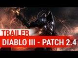 Diablo III : Reaper of Souls : Patch 2.4 - Les différentes nouveautés