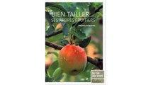 [Download PDF] Bien tailler ses arbres fruitiers