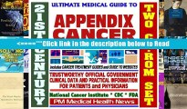 21st Century Ultimate Medical Guide to Appendix Cancer - Authoritative, Practical Clinical