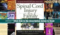 Spinal Cord Injury and the Family: A New Guide (The Harvard University Press Family Health Guides)