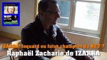IZARRA, toquard ou futur champion du NET ? Raphaël Zacharie de IZARRA
