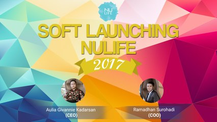 Soft launching & Reward NULIFE 2017