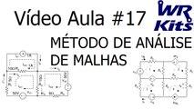 MÉTODO DE ANÁLISE DE MALHAS (CIRCUITOS ELÉTRICOS I) | Vídeo Aula #017