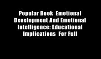 Popular Book  Emotional Development And Emotional Intelligence: Educational Implications  For Full