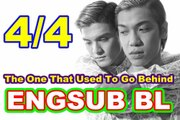 [Engsub BL] The One That Used To Go Behind [4/4]