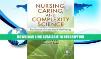 PDF [FREE] Download Nursing, Caring, and Complexity Science: For Human Environment Well-Being Free