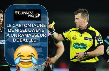 TOP 12 - Quand Nigel OWENS donne un carton jaune à un ramasseur de balles...
