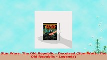 READ  Star Wars The Old Republic  Deceived Star Wars The Old Republic  Legends