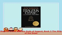 READ  Magnus Chase and the Gods of Asgard Book 3 The Ship of the Dead