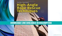 eBook Free High Angle Rope Rescue Techniques Read Online Free