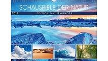 Edition Naturwunder - Schauspiele der Natur (Wandkalender 2017 DIN A3 quer): Wasser und Licht werden gemeinsam zum Natur