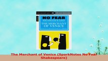 READ  The Merchant of Venice SparkNotes No Fear Shakespeare