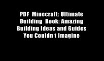 PDF  Minecraft: Ultimate Building  Book: Amazing Building Ideas and Guides You Couldn t Imagine