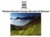 Munnar Resorts-Luxury Munnar Resorts-Abad Hotels