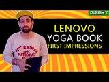 Lenovo Yoga Book First Impressions - GIZBOT