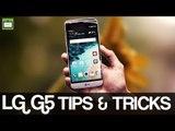 LG G5 Tips & Tricks