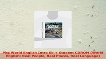 Pkg World English Intro Sb  Student CDROM World English Real People Real Places Real EBook PDF
