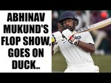 India vs Australia: Abhinav Mukund goes on duck, Mitchell Starc shines | Oneindia News