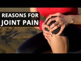 Joint Pain : Reason and treatment | Interview | Expert Advice | Boldsky