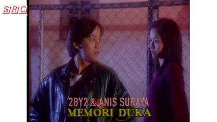 2BY2 & Anis Suraya - Memori Duka(Official Music Video)