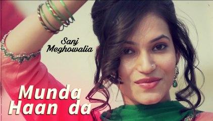 New Punjabi Songs 2017 | Munda Tere Haan Da | Medley | Sanj Meghowalia | New Punjabi Hits Songs 2016