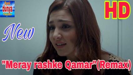 Mere Rashke Qamar-(Remix) Nusrat Fateh AlI HD video