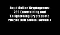 Read Online Cryptograms: 269 Entertaining and Enlightening Cryptoquote Puzzles Kim Steele FAVORITE