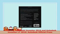 READ  Mastering Autodesk Inventor 2016 and Autodesk Inventor LT 2016 Autodesk Official Press