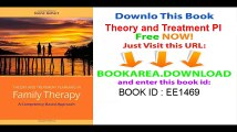 Theory and Treatment Planning in Family Therapy A Competency-Based Approach