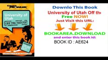 University of Utah Off the Record (College Prowler) (College Prowler University of Utah Off the Record)