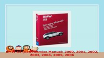 READ  BMW X5 E53 Service Manual 2000 2001 2002 2003 2004 2005 2006