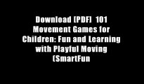 Download [PDF]  101 Movement Games for Children: Fun and Learning with Playful Moving (SmartFun