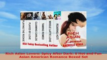 READ ONLINE  Rich Asian Lovers Spicy After Dark 6 Hot and Fun Asian American Romance Boxed Set