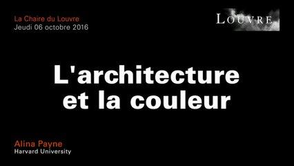 L'architecture et la couleur - Alina Payne au musée du Louvre