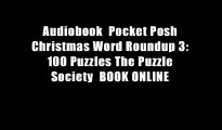 Audiobook  Pocket Posh Christmas Word Roundup 3: 100 Puzzles The Puzzle Society  BOOK ONLINE