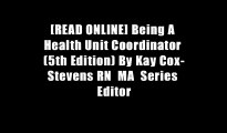[READ ONLINE] Being A Health Unit Coordinator (5th Edition) By Kay Cox-Stevens RN  MA  Series Editor