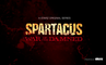 Spartacus : The War of the Damned - Trailer