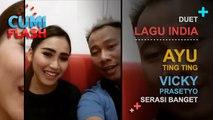 Duet Lagu India, Ayu Ting Ting-Vicky Prasetyo Serasi Banget - CumiFlash 08 Maret 2017