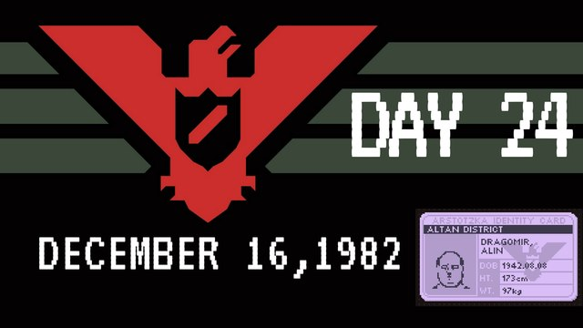 Let's Play Papers Please #24 We Are Starting to Confiscate Some Passports Now.(Day 24)