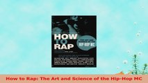 READ  How to Rap The Art and Science of the HipHop MC