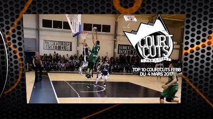 Top 10 CourtCuts FFBB du 4 Mars 2017