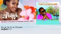 DJ Platinum-D - Ou pa ka fe sa - Version longue - feat. Bann'D