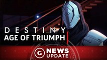 Destiny Age of Triumph Update Details - GS News Update
