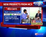 New Products From MCX | In Conversation With Mrugank Paranjape