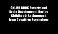 ONLINE BOOK Poverty and Brain Development During Childhood: An Approach from Cognitive Psychology