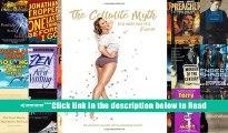 Read The Cellulite Myth: It s Not Fat, it s Fascia Full Ebook