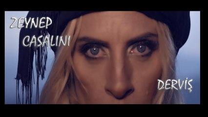 Zeynep Casalini - Derviş (Official Video)