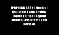 [POPULAR BOOK] Medical Assistant Exam Review Fourth Edition (Kaplan Medical Assistant Exam Review)