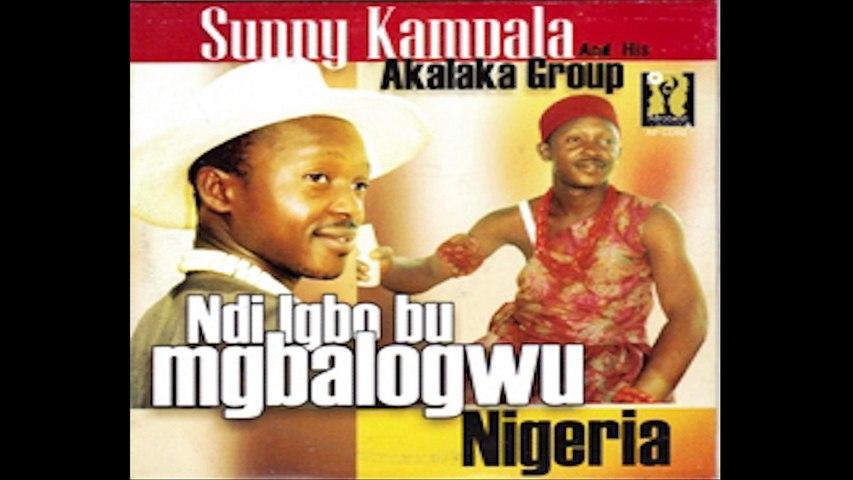 Sunny Kampala - Ndi Igbo Bu Mgbologwu Nigeria [Igbo Highlife]