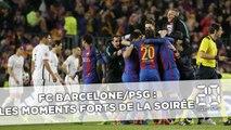 FC Barcelone/ PSG : Les moments forts de la soirée